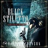 Licht und Schatten: Black Stiletto 2