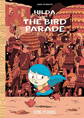 Hilda and the Bird Parade: Book 3