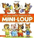 Les plus belles histoires de Mini-Loup - Volume 2