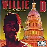 I'm Goin' Out Lika Soldier (US Import) - Willie D.