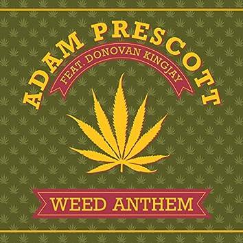 Weed Anthem