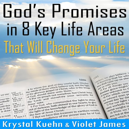 God's Promises in 8 Key Life Areas That Will Change Your Life Forever! audiobook cover art