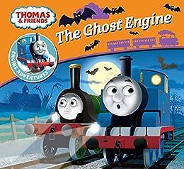 The Ghost Engine (Thomas & Friends Engine Adventures) (Thomas Engine Adventures) by [Reverend W Awdry, Robin Davies]