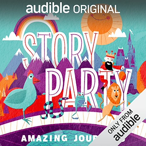 Story Party: Amazing Journeys audiobook cover art