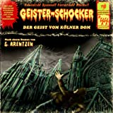 Geister-Schocker – Folge 44: Der Geist Vom Kölner Dom