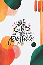 With God All Things Are Possible: Small Christian Journal