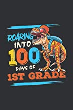 Roaring Into 100 Days Of 1st Grade (Gratitude Journal): Dinosaur Excavation Kit Archaeology Dig Up Skeleton Fun Kids Toy G...