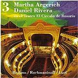 Martha Argerich - Daniel Rivera en el Teatro El Círculo de Rosario. Vol. 3