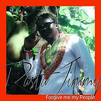 Forgive Me My People