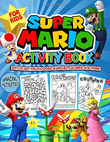 SUPER MARIO Activity Book: Super Mario Activity Book For Kids - Word Search, Mazes, Puzzles, Coloring and Much...