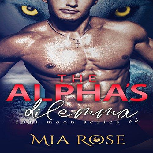The Alpha's Dilemma audiobook cover art
