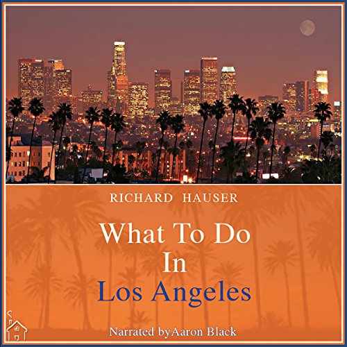 What to Do in Los Angeles audiobook cover art