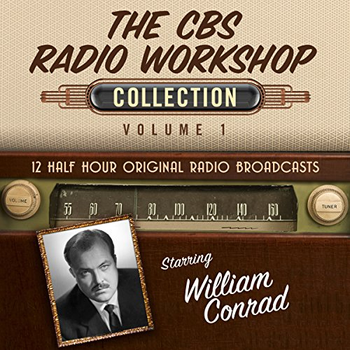 The CBS Radio Workshop: Collection 1 audiobook cover art
