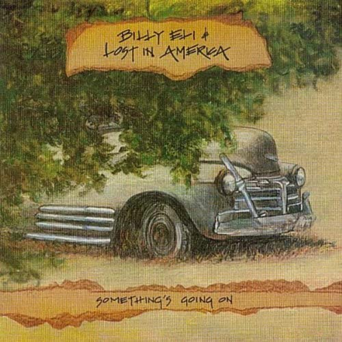 Billy Eli & Lost in America