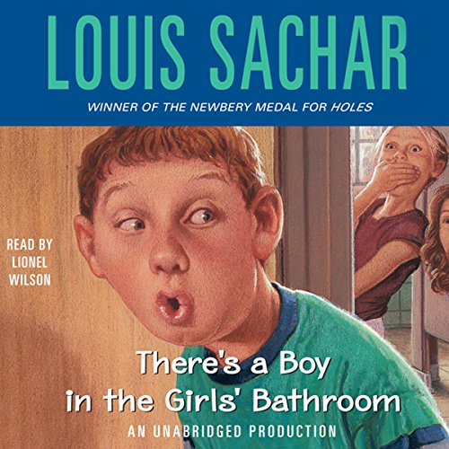 There's a Boy in the Girls' Bathroom audiobook cover art