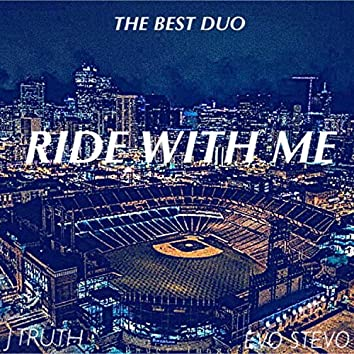 Ride With Me (feat. Evo Stevo)