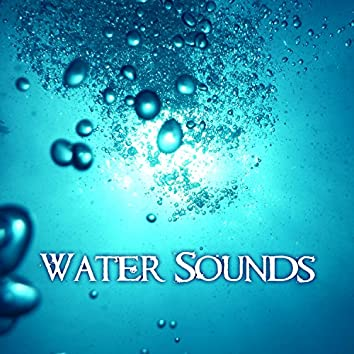 Water Sounds – Healing Nature Sounds, Pure Relaxation and Meditation with Nature Mood Music, New Age, Calm Water Sounds