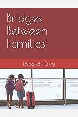 Bridges Between Families Paperback
