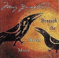 Beneath the Raven Moon