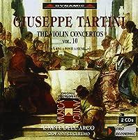 タルティーニ:ヴァイオリン協奏曲集 10 (グリエルモ/ラツァリ/ラルテ・デラルコ)