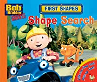 First Shapes: Shape Search (Bob the Builder Concept Books)