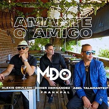 Amante O Amigo (feat. Abel Talamantez & Alexis Grullon)