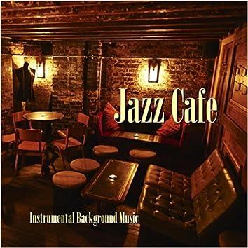Jazz Cafe (Instrumental Background Music)