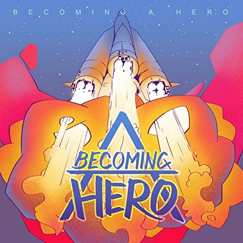 Becoming A Hero