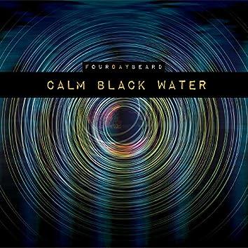 Calm Black Water