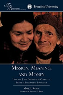 Mission, Meaning, and Money: How the Joint Distribution Committee Became a Fundraising Innovator