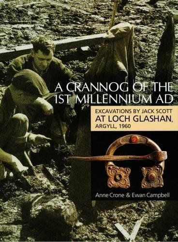 A Crannog of the First Millenium AD: Excavations by Jack Scott at Loch Glashan, Argyll, 1960