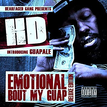Emotional Bout My Guap (Deluxe Edition)
