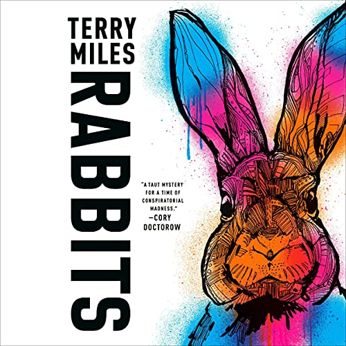 Rabbits Audiobook By Terry Miles cover art