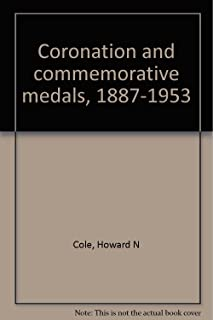 Coronation and Commemorative Medals 1887-1953