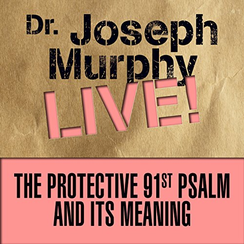 The Protective 91st Psalm and Its Meaning audiobook cover art