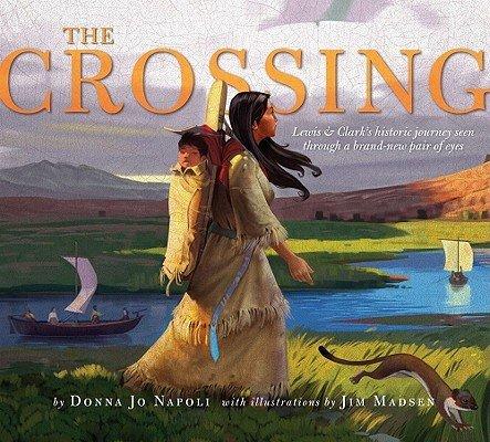 Donna Jo Napoli,Jim Madsen'sThe Crossing [Hardcover]2011