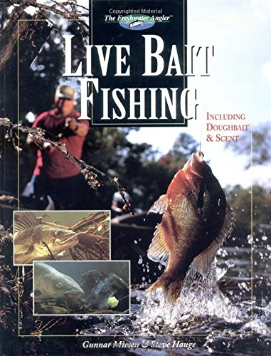 Live Bait Fishing: Including Dough Bait & Scent (The Freshwater Angler)
