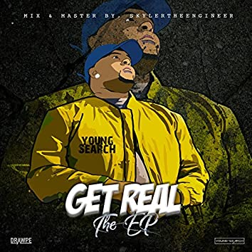 Get Real the Ep