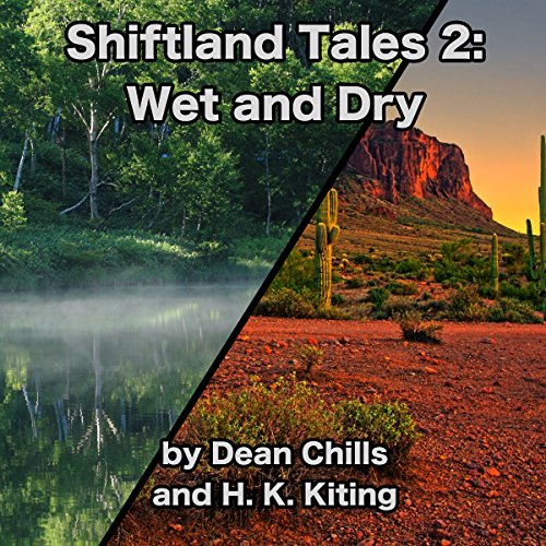 Shiftland Tales 2: Wet and Dry audiobook cover art
