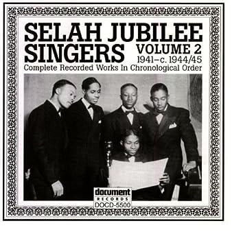Selah Jubilee Singers Vol. 2 (1941-1944/45)
