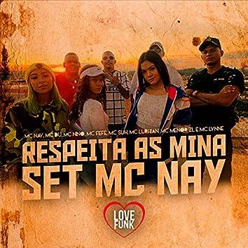 Respeita as Mina (Set Mc Nay)