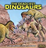 The Deadliest Dinosaurs (Meet the Dinosaurs)
