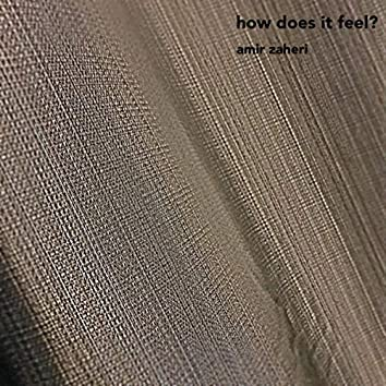 How Does It Feel?