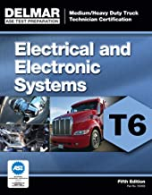 ASE Test Preparation - T6 Electrical and Electronic System (ASE Test Prep for Medium/Heavy Duty Truck: Electrical/Electron...