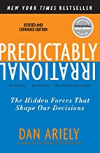 Predictably Irrational, Revised and Expanded Edition: The Hidden Forces That Shape Our Decisions PDF