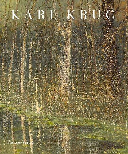 Karl Krug: Malerei Grafik. Eine Werkübersicht