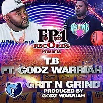 Grit n Grind (feat. Godz Warriah)
