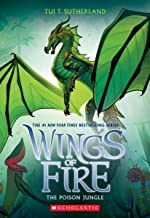 The Poison Jungle (Wings of Fire, Book 13) (13)