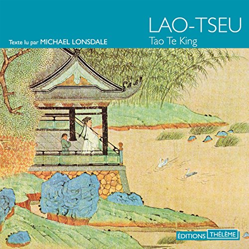 [LIVRE AUDIO] LAO-TSEU - TAO TE KING  [MP3 192KBPS]