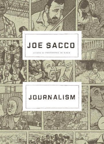 Compare Textbook Prices for Journalism First Paperback Edition, 1st Printing Edition ISBN 9780805097931 by Sacco, Joe,Sacco, Joe